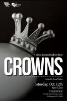 Crowns: A Chess Inspired Gallery Show