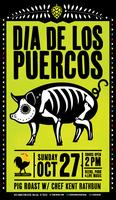 Dia de los Puercos (Day of the Pork)