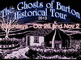 Ghosts Of Burton Historical Tour 2013