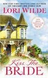 Lori Wilde Presents: Kiss the Bride