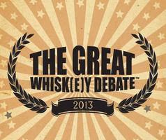The Great Whisk[e]y Debate