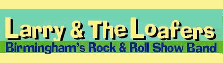 LARRY AND THE LOAFERS  ROCK AND ROLL SHOW BAND JUNE 8,...