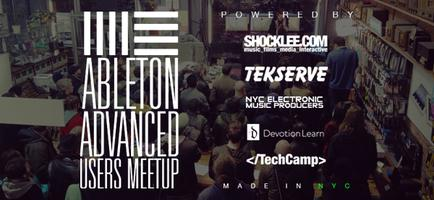 Ableton Advanced Users Meetup Taking Place Thursday...