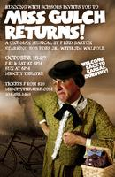 MISS GULCH RETURNS! stars Bob Edes, Jr. - Sat, 10/19, 8pm