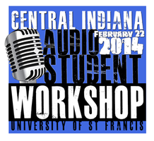 Central Indiana Audio Student Workshop 2014