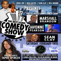 THE BEST DAMN COMEDY SHOW PERIOD!  FEAT MARSHALL...