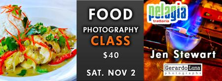 Food Photography Class with Gerardo Luna and Jen Stewar...