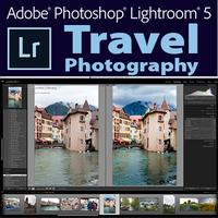 Adobe Lightroom 5 for Travel Photography with Natasha...
