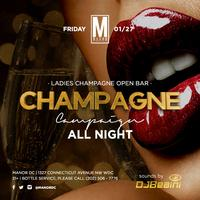 MANOR FRIDAYS w. 5 HOUR CHAMPAGNE OPEN BAR | Champagne...