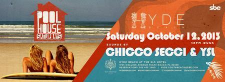 """""""POOL HOUSE SATURDAYS"""" @ HYDE BEACH (SLS) w/CHICCO..."""