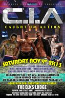 """C.I.A """"CAUGHT IN ACTION"""