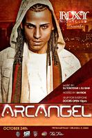 Arcangel @Roxy Nightclub #ThursOct24th