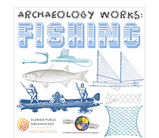 Archaeology Works:  Fishing
