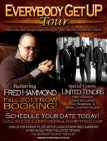 "Fred Hammond's  ""Everybody Get Up"" Tour Charlotte, NC"