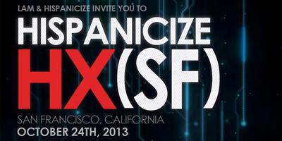 Hispanicize HX (SF) presented by Verizon