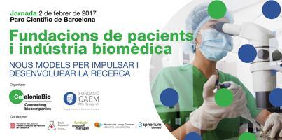 """Jornada """"Fundacions de pacients i indústria biomèdica"""""""
