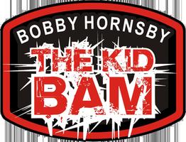 Bobby Hornsby - The Kid Bam - Atlanta Debut