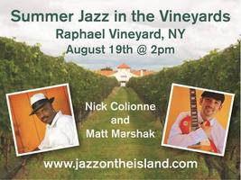 Summer Jazz in the Vineyards: Matt Marshak & Nick...
