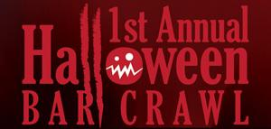 1st Annual Halloween Bar Crawl