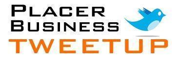 Placer Business TWEETUP (La Provence) June 12, 2012