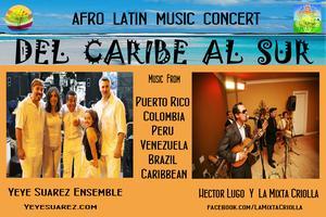YeYe Suarez' Ensemble & Héctor Lugo's La Mixta Criolla