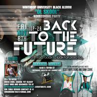 "Back 2 The Future - Official WU Black Alumni ""Ol..."