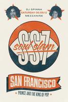 SOUL SLAM SF VII: PRINCE & MICHAEL JACKSON feat DJ...