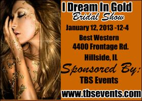 I Dream In Gold - Bridal Show