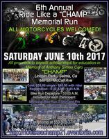 """6th Annual Ride Like a """"Champ"""" Memorial Bike Run"""