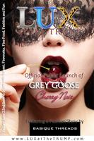 "LUX Launches Grey Goose ""Cherry Noir"" and a Fashion..."