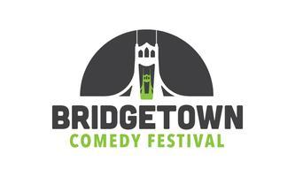 10th Annual Bridgetown Comedy Festival, May 4-7