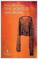"""Presentation of """"70% Acrylic 30% Wool,"""" by Viola Di..."""
