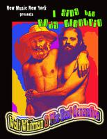 """I sing the body electric: Walt Whitman & The Beat..."