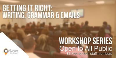 Getting it Right: Writing, Grammar & Emails