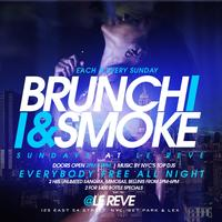 "CEO FRESH PRESENTS: "" BRUNCH N SMOKE "" SUNDAY'S (BRUNCH & DAY PARTY)"