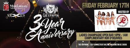 The Gryphon 3 Year Anniversary hosted by The Redskins...