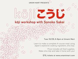 Koji Workshop with Sonoko Sakai