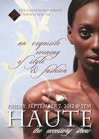"HAUTE the accessory show.... ""An exquisite evening of..."