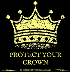 Protect Your Crown: An Insight Into Mental Health logo