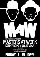 NOT SOLD OUT - TIX @ DOOR AT 9pm Masters at Work w/...