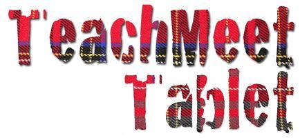 TeachMeet Tablet