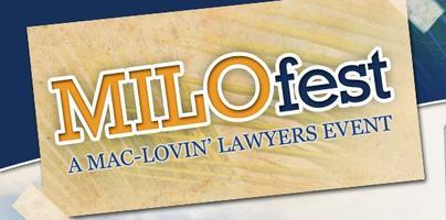 MILOfest 2012 - A Mac-Lovin' Lawyers Event