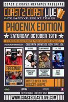 Coast 2 Coast LIVE PHX Edition Feat Freeway