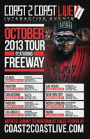 Coast 2 Coast LIVE Miami Edition Feat Freeway