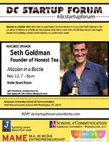 DC Startup Forum: Mission in a Bottle, featuring Seth...