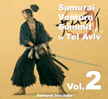 Samurai Venture Summit in Tel-Aviv vol.2