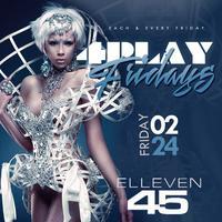 ELEVEN45 LADIES FREE ALL NIGHT W/RSVP