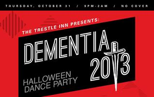 DEMENTIA 2013 HALLOWEEN DANCE PARTY