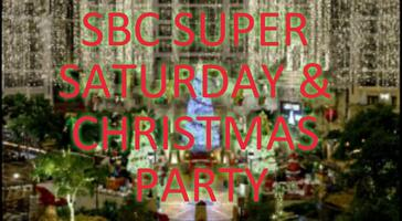 SBC BUILD IT BIG SUPER SATURDAY EVENT & CHRISTMAS PARTY