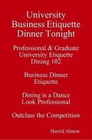University Dining Club Business Dinner Etiquette...